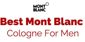 Top 5 Best Mont Blanc Cologne Review 2018 - Masculine, Elegant and Seductive Scents