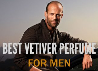Top 23 Best Vetiver Perfume For Men 2019