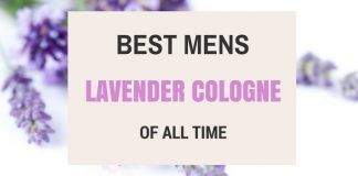 Best Mens Lavender Cologne Of All Time