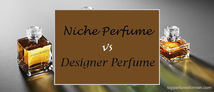 Do You Know The Difference Between Designer Perfume And Niche Perfume?