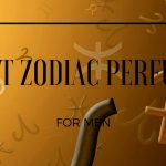 Best Amazing Zodiac Perfume For Men 2019